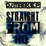 STRAIGHT FROM HQ * VOLUME 3 * DNB/JUNGLE/LIQUID * LIVE MIXED SET BY MARKIE P*