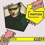 Mantissa Mix 079: Edëff