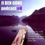 Ji Ben Gong Podcast #4