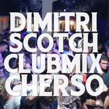 Dimitri Scotch - The Urban Mix Chersonissos