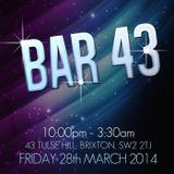 Bar 43 28th March 2014