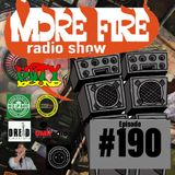 More Fire Radio Show #190 Week of Oct 1st 2018 with Crossfire from Unity Sound