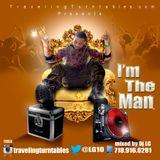 I'm The Man - Mixed By Dj LG