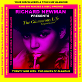 Richard Newman Presents The Glamorous Life