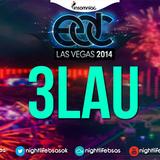3LAU @ Kinetic Field, EDC Las Vegas, USA 2014-06-20