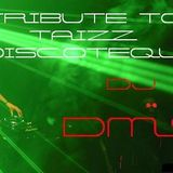 DJ DMS - TRIBUTE TO TAIZZ NIGHT CLUB CUERNAVACA MOR.