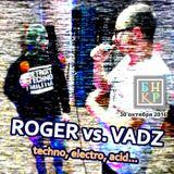roger vs. vadz @ bunker.live (2016-10-30) - techno, electro, 100% vinyl