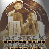 """MISH MASH"" mini mix"