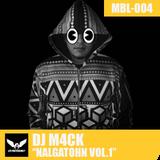 MBL004 - DJ M4CK - NALGATOHN VOL.1