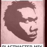 DJ BVAX-BLASTMASTER MIX