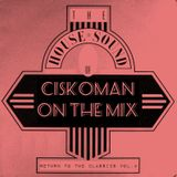 CISKOMAN ON THE MIX : RETURN TO CLASSICS VOL . 4