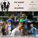 Tre uomini e un pallone - Puntata del 28 settembre 2016