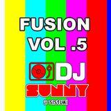 Fusion Vol.5 - Dj Sunny