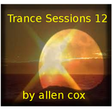 Trances Sessions 12 mixed by Allen Cox