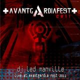 DJ Led Manville - Live At Avantgardia Fest 2011 (Part 1/2 2013)