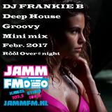 DJ FRANKIE B Minimix JammFM NL Rõõl Over@Night 18 febr. 2017