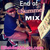 Labor Day  End Of Summer Mix Dj Ellis Miah