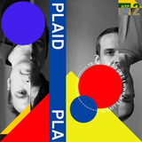 Plaid - 1st February 2017