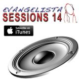 Luis Evangelista Presents Sessions 14