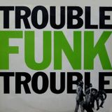 Trouble Funk Takes it to the Bridge