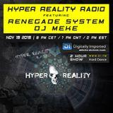 Hyper Reality Radio 023 - Renegade System & DJ Meke