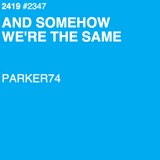 AND SOMEHOW WE'RE THE SAME - 2419.NL - MIX 2347