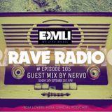 Rave Radio Episode 105 With NERVO