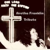 Aretha Franklin Tribute, The Queen Has Left The Building Heaven Bound.