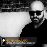 Nathan Barato – Escape: Psycho Circus 2017 Mix