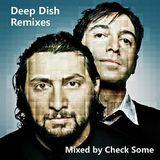 Deep Dish Remixes (06-14-2017)