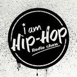 18.03.2014 - I AM HIP-HOP radio show Vol.29 - Guest: Birdy, Cernoch a Don