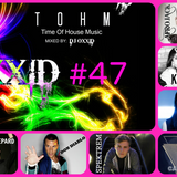 DJ OXXID TOHM #47