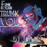 Funk In Your Trunk VOL 5: Five Alive
