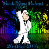 Panda Show - Abril 26, 2016 - Podcast.