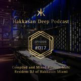Hakkasan Deep Podcast #017