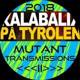 Mutant Transmissions Radio KALABALIK 2018 <<< II >>>