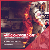 Music On World Off Episode 104(Alennz Guestmix)