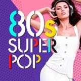 VA - 80s Super Pop (2016)