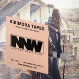Kikimora Tapes w/ Unfollow & Evitceles - 26th December 2017