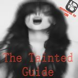 The Tainted Guide (Mixcast) day 03/02/2018, 99.2 FM Barcelona 22:00h to 23:00h Gmt Spain