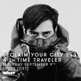 Reclaim Your City 243 | Time Traveler