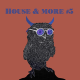 House & More #005