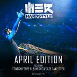 Brennan Heart presents WE R Hardstyle April 2018 (including Toneshifterz Album Take Over)