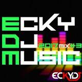 EckyDjMusic-2017Mix3