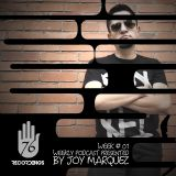 76 RECORDINGS PODCAST BY JOY MARQUEZ WEEK 01 2ND EDITION