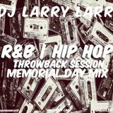R&B/Hip-Hop Memorial Day Throwback Mix
