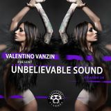 "UNBELIEVABLE RECORDS PODCAST 28 mixed by ""VALENTINO VANZIN"""