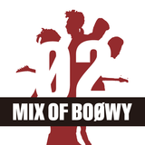 MIX OF BOOWY 2