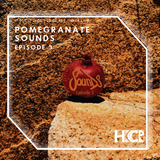Pomegranate Sounds Episode 3 - 17/10/2017