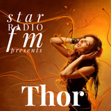 Star Radio FM presents,☆ Thor IV